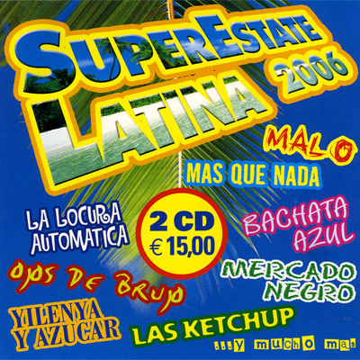 SUPERESTATE LATINA 2006